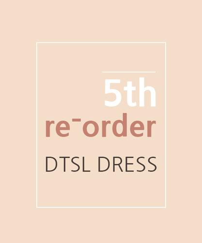 5th re-order DTSL dress